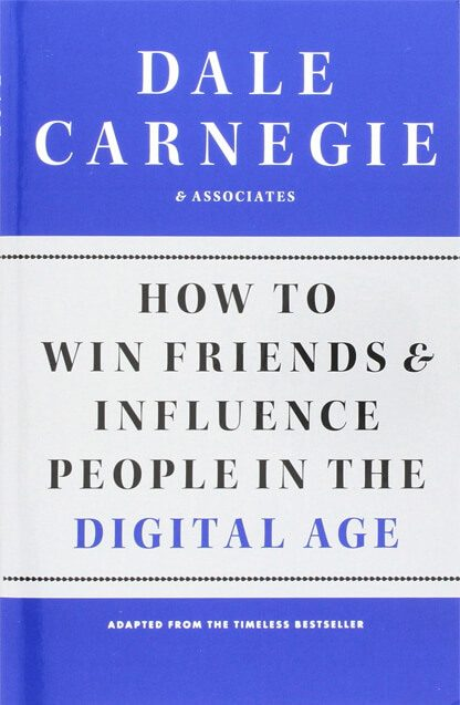 How to Win Friends and influence People oleh Dale Carnegie